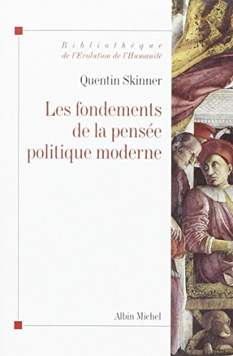 9782226187130: Fondements de La Pensee Politique Moderne (Les) (L'évolution de l'humanité)