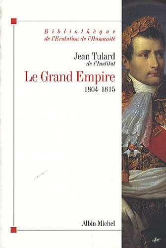 9782226187178: Grand Empire (Le) (Collections Histoire) (French Edition)