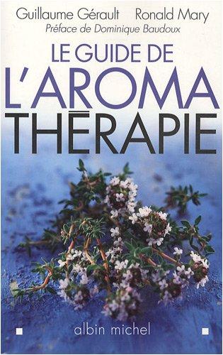 9782226187437: Guide de L'Aromatherapie (Le) (Sante)