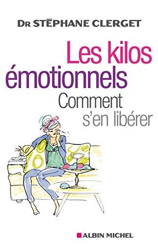 9782226187512: Kilos Emotionnels (Les) (Sante) (English and French Edition)