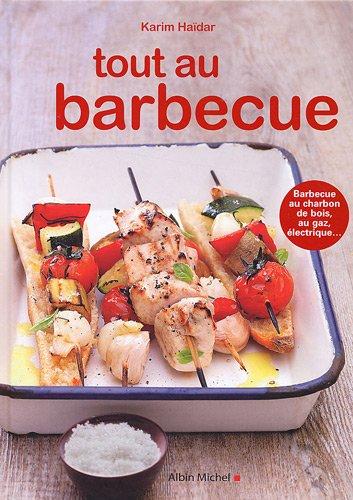 9782226187635: Tout Au Barbecue (Cuisine - Gastronomie - Vin) (French Edition)