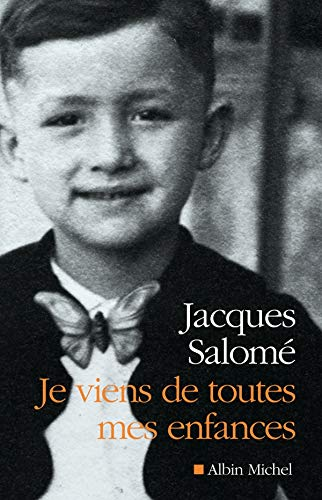 Je viens de toutes mes enfances: Salom�, Jacques