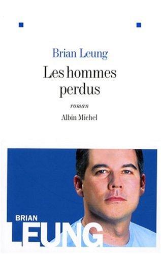 Les hommes perdus: Leung, Brian
