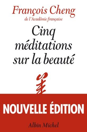 9782226188540: Cinq Meditations Sur La Beaute (Critiques, Analyses, Biographies Et Histoire Litteraire) (French Edition)