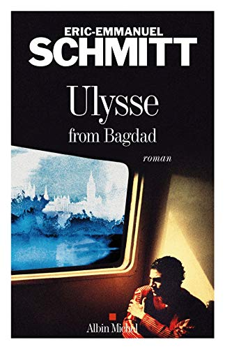 9782226188618: Ulysse from Bagdad (Romans, Nouvelles, Recits (Domaine Francais)) (French Edition)