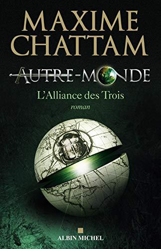 9782226188632: Autre-Monde, Tome 1 : L'Alliance des Trois