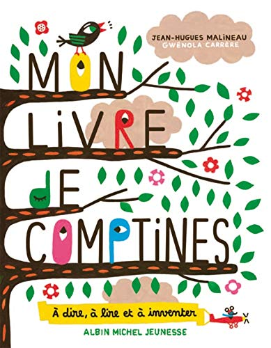 Mon Livre de Comptines (French Edition): Gwénola Carrère