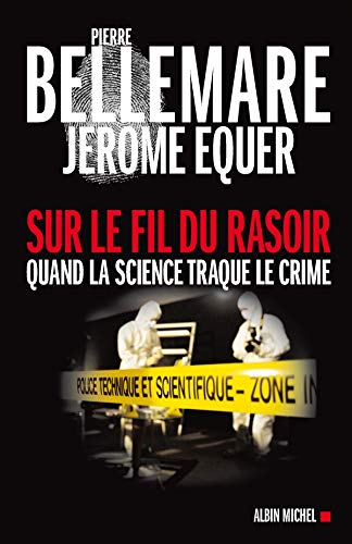 9782226190048: Sur Le Fil Du Rasoir (Collections Actualite - Essais - Documents) (French Edition)