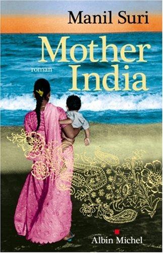 9782226190734: Mother India (Romans, Nouvelles, Recits (Domaine Etranger)) (French Edition)