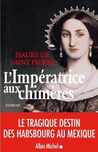 9782226190802: Imperatrice Aux Chimeres (L') (Romans, Nouvelles, Recits (Domaine Francais)) (French Edition)