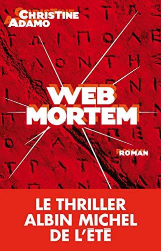 9782226190956: Web Mortem (Romans, Nouvelles, Recits (Domaine Francais)) (French Edition)