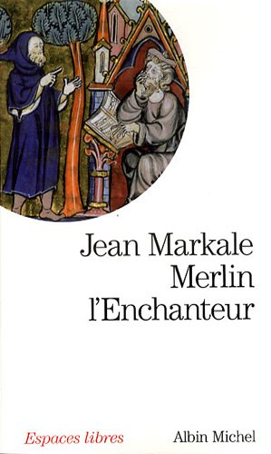 9782226191069: Merlin L'Enchanteur (Collections Spiritualites) (English and French Edition)