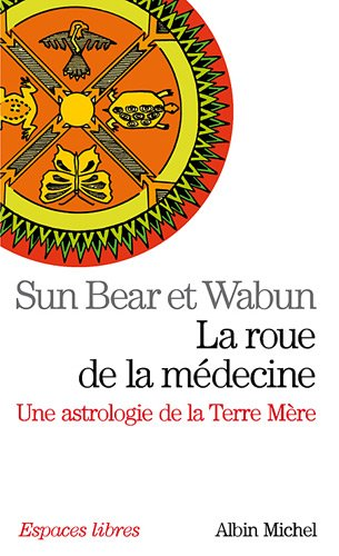 9782226191151: Roue de La Medecine (La) (Collections Spiritualites) (French Edition)