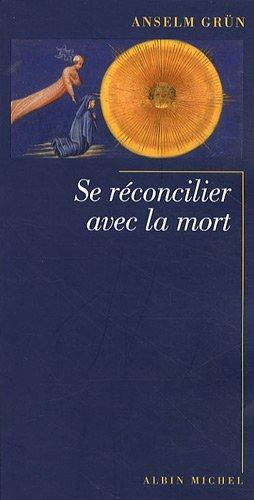 9782226191298: Se réconcilier avec la mort