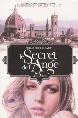 Le secret de l'ange: De La Cruz, Melissa