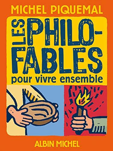 9782226191953: Les Philo-Fables Pour Vivre Ensemble (A.M. ALB.ILL.C.) (French Edition)