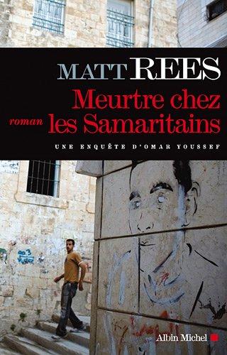 Meurtre chez les Samaritains: Rees, Matt