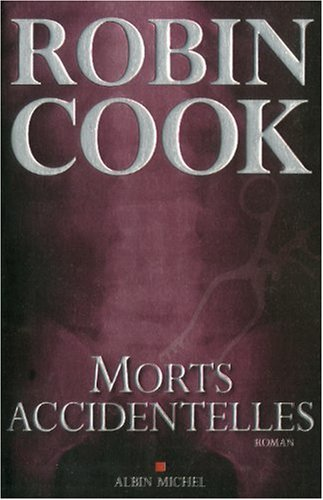 Morts accidentelles: Cook, Robin