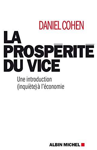 La prospérité du vice: Cohen, Daniel