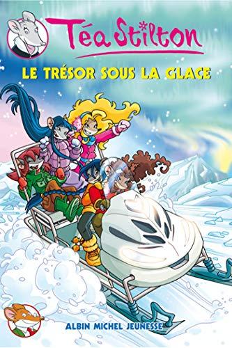 9782226193346: T�a Sisters, Tome 7 : Le tr�sor sous la glace