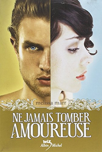 9782226193360: Ne Jamais Tomber Amoureuse (Wicked Lovely (French)) (French Edition)