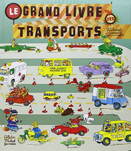 9782226193551: Le Grand Livre Des Transports / French language version of Cars And Trucks And Things That Go (French Edition)