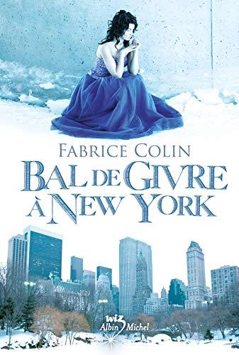 Bal de givre à New York: Colin, Fabrice