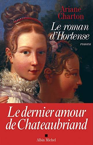 Roman D'Hortense (Le) (Romans, Nouvelles, Recits (Domaine: Charton, Ariane