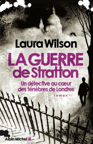 9782226194091: La guerre de Stratton : Un détective au coeur des ténèbres de Londres