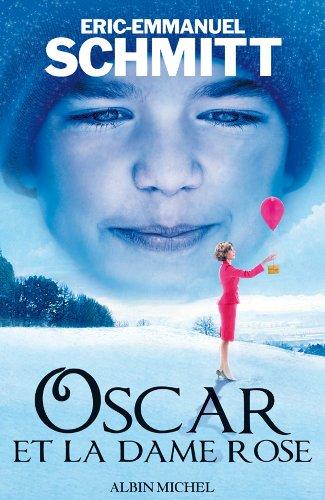 9782226194121: Oscar Et La Dame Rose (Romans, Nouvelles, Recits (Domaine Francais)) (French Edition)