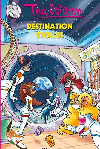 9782226195494: Destination Etoile N8 (Geronimo Stilton: Thea Stilton) (French Edition)