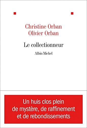 9782226195760: Collectionneur (Le) (Romans, Nouvelles, Recits (Domaine Francais)) (French Edition)