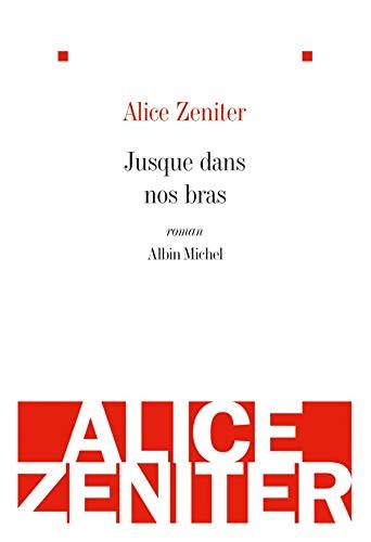 9782226195937: Jusque dans nos bras (French Edition)