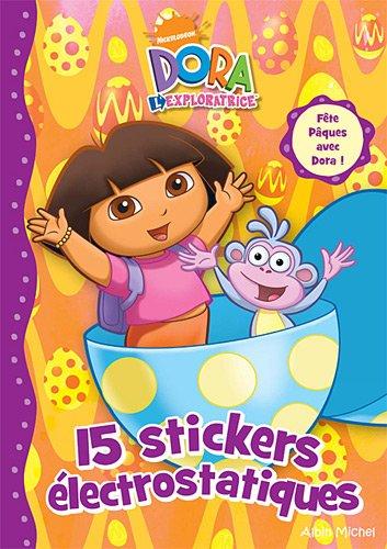 9782226206541: Dora l'exploratrice : 15 stickers électrostatiques