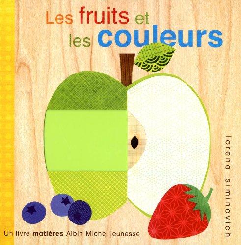 9782226207166: Les fruits et les couleurs