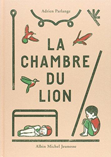 La chambre du lion: Parlange, Adrien