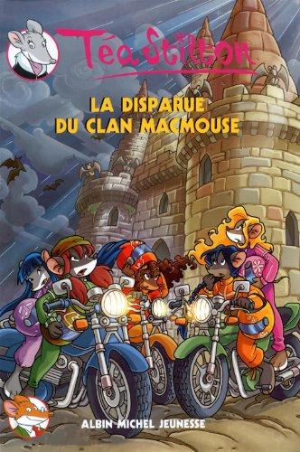9782226207357: La Disparue Du Clan Macmouse N 9 (Geronimo Stilton: Thea Stilton) (French Edition)