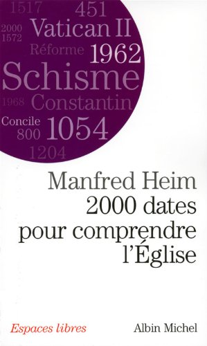 9782226207463: 2000 Dates Pour Comprendre L'Eglise (Collections Spiritualites) (French Edition)