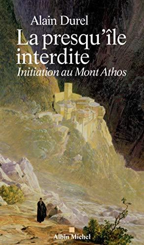 La presqu'ile interdite - Initiation au Mont: Alain Durel