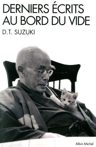 Derniers écrits au bord du vide: Suzuki, Daisetz T.