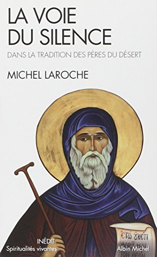 9782226207517: Voie Du Silence (La) (Collections Spiritualites) (French Edition)