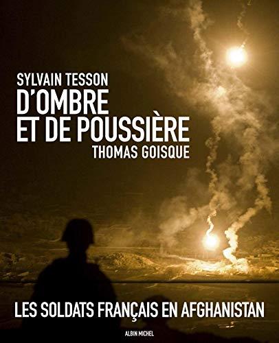 9782226208248: D'Ombre et de poussière: L'Afghanistan raconté par Sylvain Tesson
