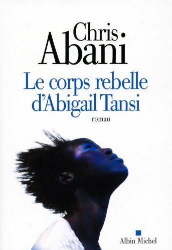 9782226208293: Le corps rebelle d'Abigail Tansi