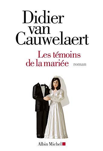 9782226208439: Les Témoins de la mariée (Romans, Nouvelles, Recits (Domaine Francais)) (French Edition)