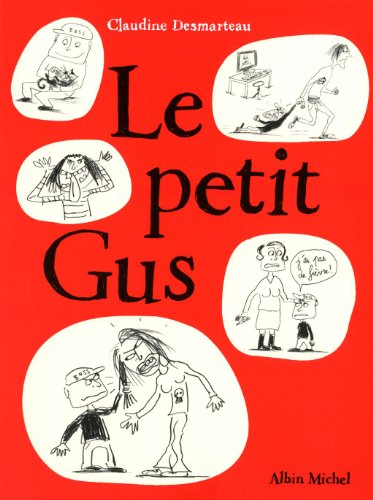 9782226209320: Le Petit Gus (French Edition)