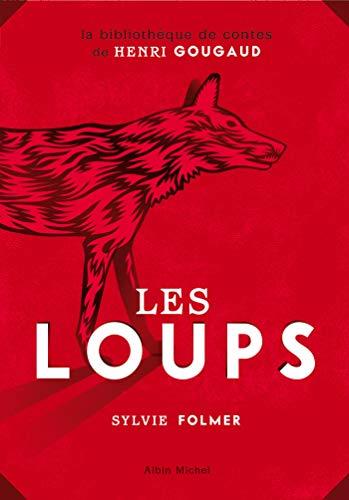 9782226209665: Loups (Les) (Romans, Nouvelles, Recits (Domaine Francais)) (French Edition)