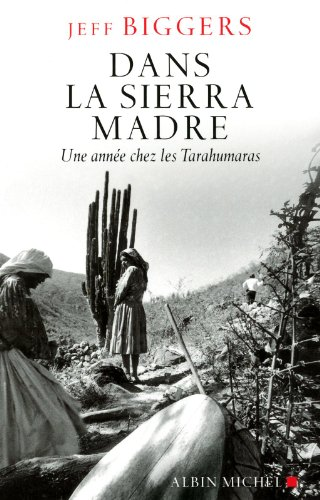 9782226215048: Dans La Sierra Madre (Collections Litterature) (English and French Edition)