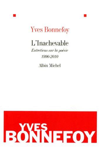 9782226215116: L'inachevable - Entretiens sur la poésie 1990-2010