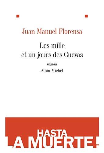 Les mille et un jours des Cuevas: Florensa, Juan Manuel