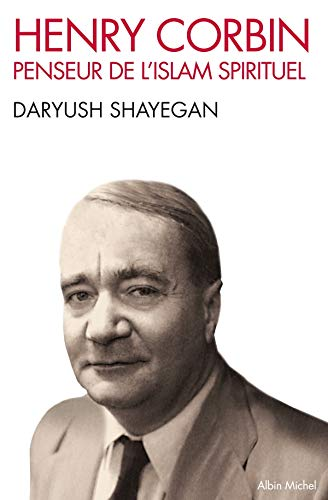 Henry Corbin (Collections Spiritualites) (English and French Edition) (2226215689) by Daryush Shayegan